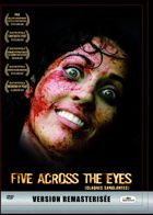 Five Across the Eyes (Claques sanglantes)