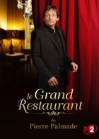 Le Grand restaurant de Pierre Palmade