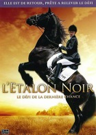 L'Etalon noir : Le d�fi de la derni�re chance