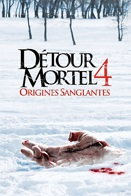 D�tour mortel 4 - Origines sanglantes