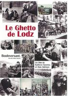 Le Ghetto de Lodz