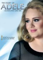 The Story of Adele : Someone Like Me