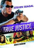 True Justice - Soldats d'infortune