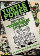 Turtle Power : L'�pop�e des tortues ninjas
