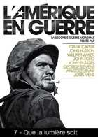 L'Am�rique en Guerre - Que la lumi�re soit
