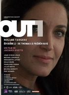 Out 1 : Episode 2/8 De Thomas A Frédérique (version Restaurée)