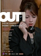 Out 1 : Episode 7/8 D'émilie A Lucie (version Restaurée)