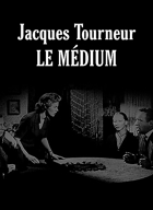 Jacques Tourneur, le médium