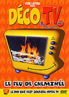D�co TV - Le feu de chemin�e