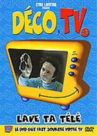 D�co TV - Lave ta t�l�