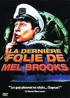 La Derni�re folie de Mel Brooks