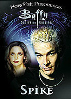 Buffy contre les vampires - Spike