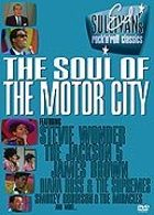Ed Sullivan's Rock'n'Roll Classics - The Soul of the Motor City