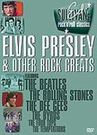 Ed Sullivan's Rock'n'Roll Classics - Elvis Presley & Other Rock Greats