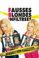 FBI - Fausses Blondes Infiltr�es