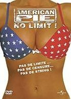 American Pie pr�sente : No Limit !