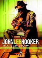 Hooker, John Lee - That's My Story