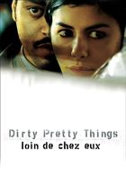 Dirty Pretty Things - Loin de chez eux