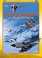 L�gendes du ciel - Avions � r�action de la Royal Air Force