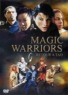 Magic Warriors - Retour à Tao