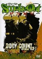 Cypress Hill Smoke Out pr�sente Body Count featuring Ice-T