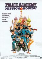 Police Academy 7: Mission à Moscou