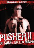 Pusher 2 - Du sang sur les mains