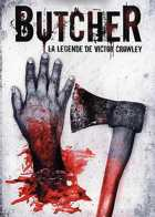 Butcher - La légende de Victor Crowley