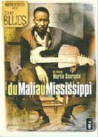 The Blues - Du Mali au Mississippi