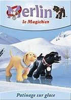 Merlin le Magichien - Patinage sur glace