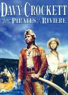 Davy Crockett et les pirates de la rivi�re