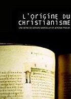 L'Origine du Christianisme - DVD 1/4