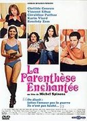 La Parenth�se enchant�e