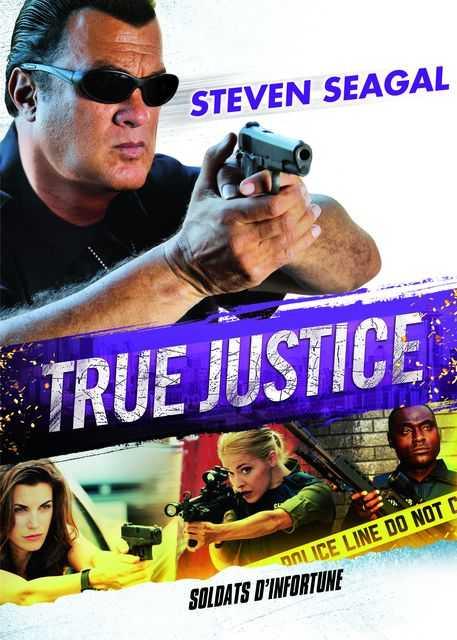 NetPlus VOD - True Justice - Soldats d'infortune
