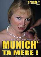 Munich' ta m�re !