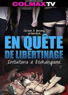 En quête de libertinage - Initiations à l'échangisme